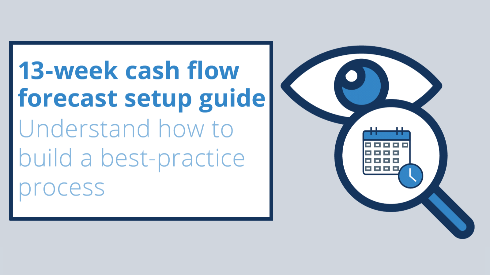 Image for How to set up a best practice 13-week cash flow forecast