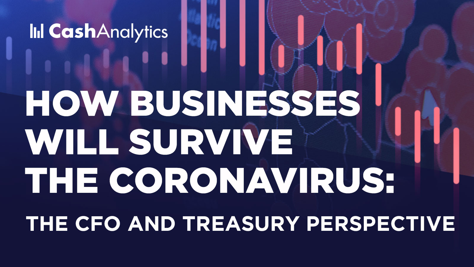 Image for How businesses will survive the Coronavirus: The CFO and treasury perspective