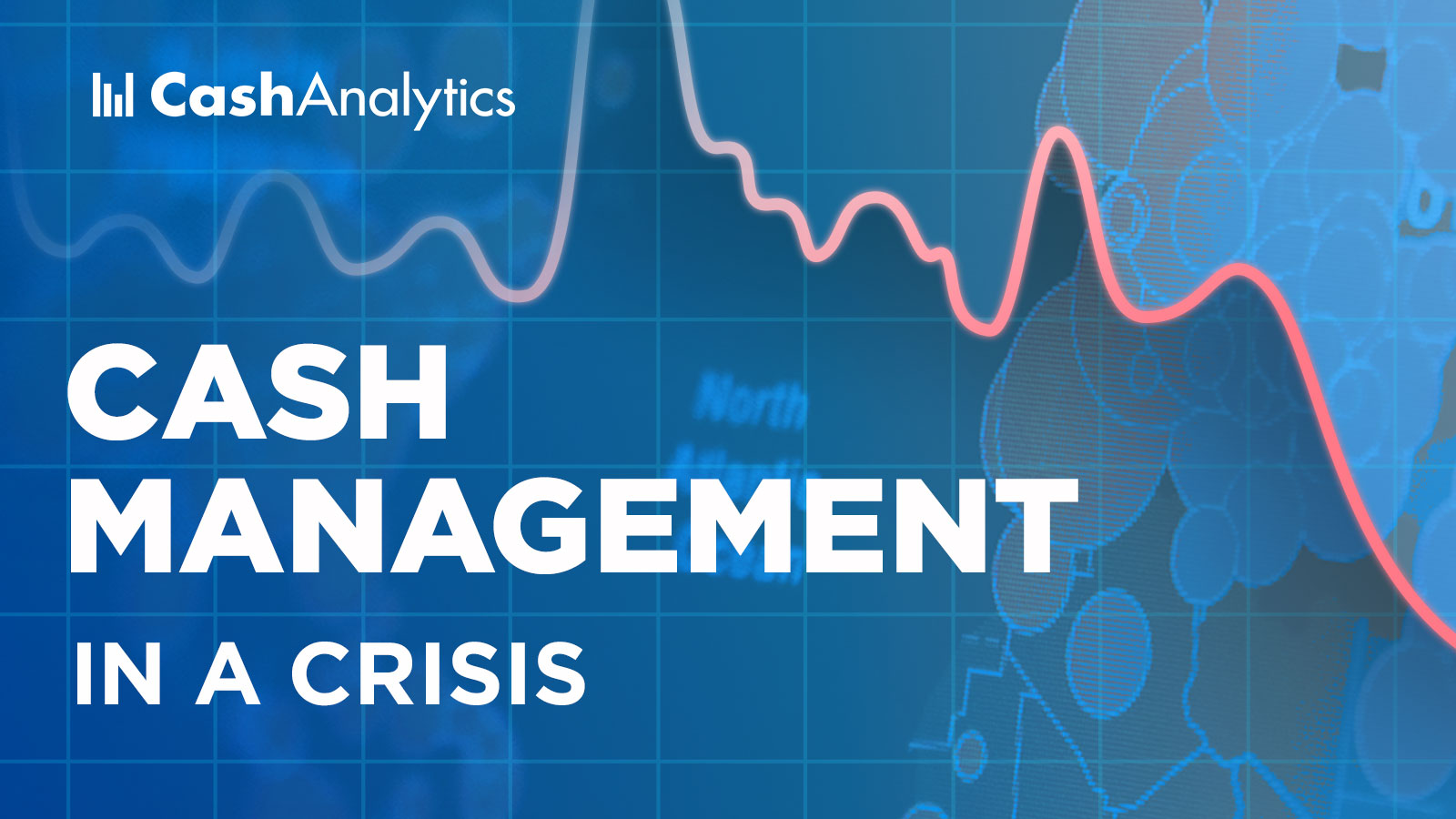 Cash management during a crisis