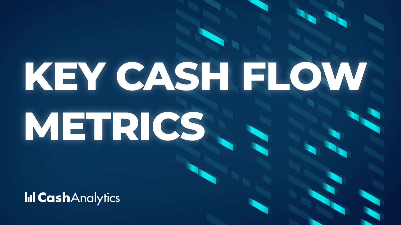 Image for The Key Cash Flow Metrics All Large Companies Should Track