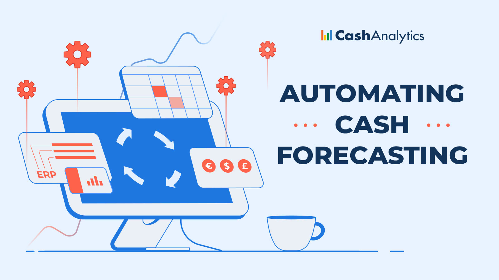 Image for Why Companies Automate Cash Forecasting